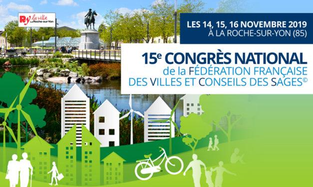 CONGRÈS NATIONAL 2019 DE LA FVCS : Les Sages en transition écologique et citoyenne
