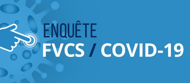 Enquête FVCS / COVID-19
